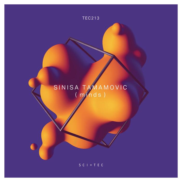 Sinisa Tamamovic Minds EP on Dubfire's Sci Tec