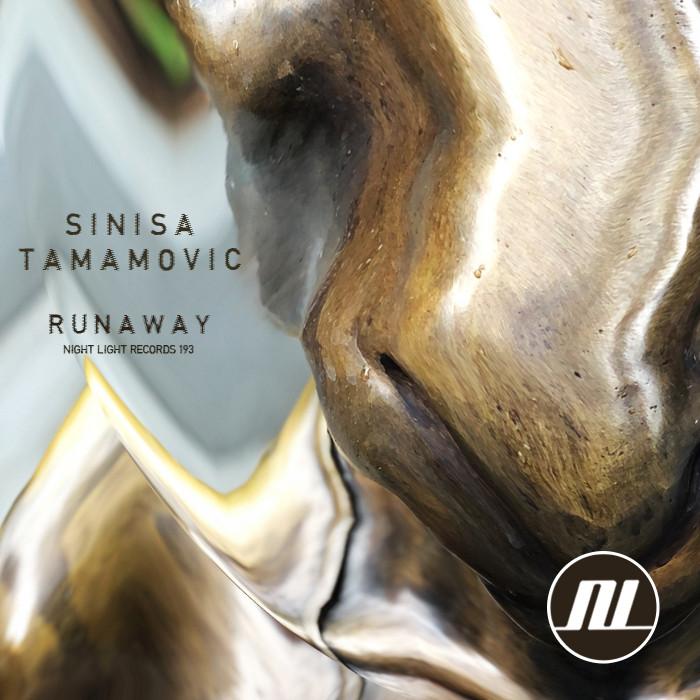 Sinisa Tamamovic Runaway EP on Night Light Records