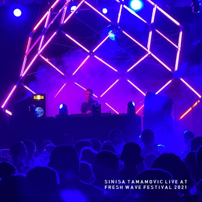 Sinisa Tamamovic DJ set from Fresh Wave Festival 2021